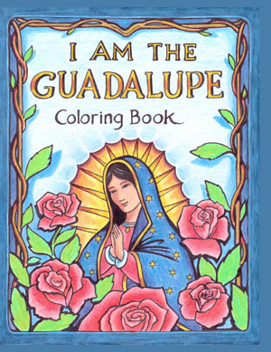Cover of I AM the Guadalupe Coloring Book